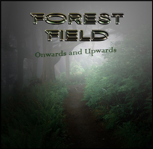 Info And Lyrics Onwards And Upwards Forest Field